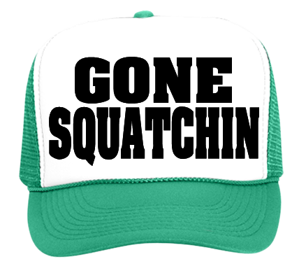 Gone Squatchin in My Zombies Blog