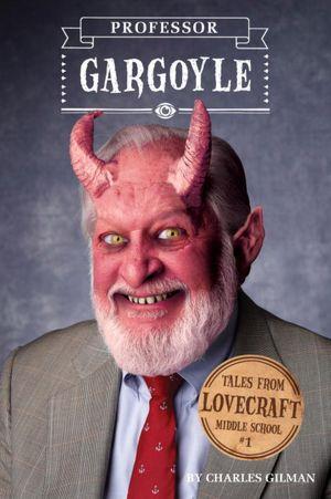Professor Gargoyle in My Zombies Blog