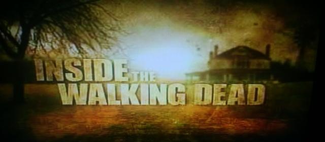 Inside The Walking Dead