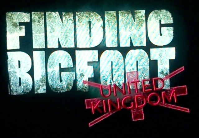 Finding Bigfoot: United Kingdom