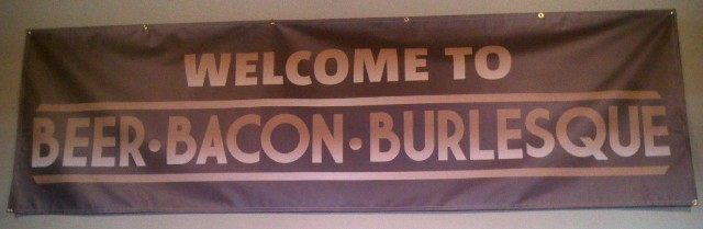 Beer Bacon Burlesque Banner