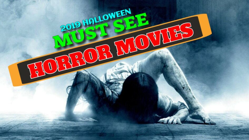 2019 must see horror movies list